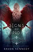 Signs of Cupidity