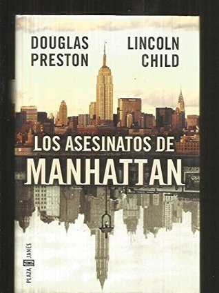 Los Asesinatos De Manhattan by Douglas Preston