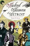 Wicked Women of Detroit