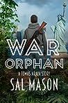 War Orphan: A Tomás Araya Story (War Bride Saga #0.5)