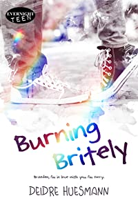Burning Britely (Burning Britely, #1)