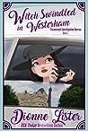 Witch Swindled in Westerham (Paranormal Investigation Bureau, #2)