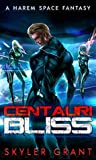 Centauri Bliss