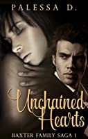Unchained Hearts (Baxter Family Saga Book 1)