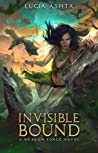 Invisible Bound (Dragon Force #2)