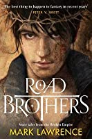 Road Brothers (The Broken Empire)