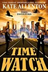 Time Watch (Time Sweepers #1)