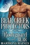 Bodyguard Bear (Bear Creek Protectors #1)