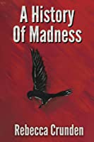 A History of Madness (The Outlands Pentalogy #2)