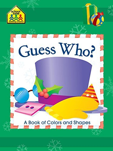 Guess Who? Christmas: A Book of Colors and Shapes  by  Robin Boyer