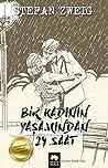 Bir Kadının Yaşamından 24 Saat by Stefan Zweig