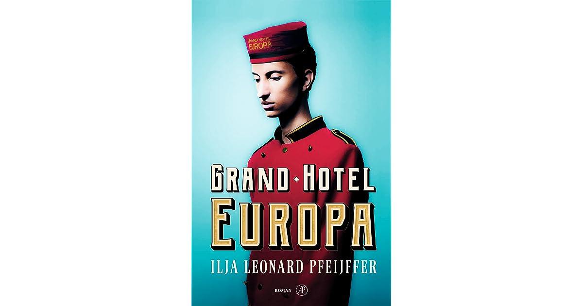 Grand Hotel Europa By Ilja Leonard Pfeijffer