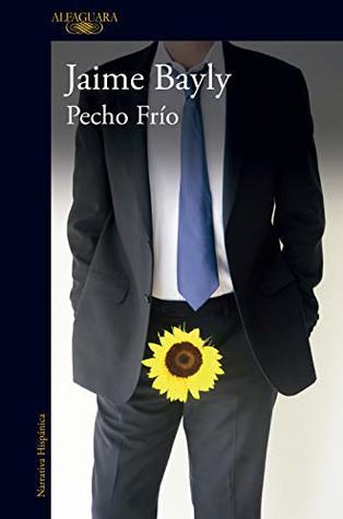 Pecho Frio By Jaime Bayly Jaime bayly estuvo en la feria del libro de bogotá y le preguntaron por qué votará por keiko. pecho frio by jaime bayly
