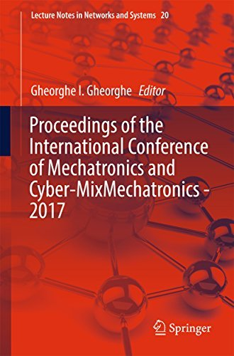 Proceedings of the International Conference of Mechatronics and Cyber-MixMechatronics - 2017