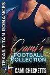 Cami's Football Collection: Texas Titan Romance