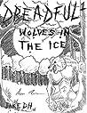 Dreadful: Wolves ...