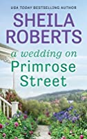 A Wedding on Primrose Street (Life in Icicle Falls, #7)