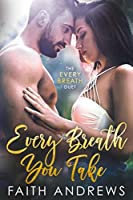 Every Breath You Take (Every Breath, #1)