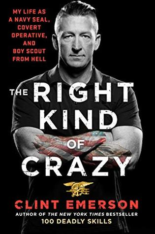 The Right Kind Of Crazy Navy Seal Covert Operative And Boy