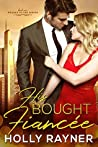 His Bought Fiancée (Wedded to the Sheikh #1)