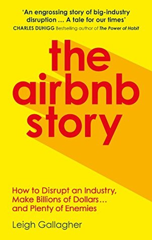 The Airbnb Story: How Three Ordinary Guys Disrupted an