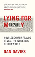 Lying for Money