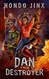 Dan the Destroyer (Gold Girls and Glory, #3)