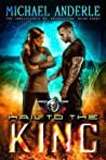 Hail to the King (The Unbelievable Mr. Brownstone #8)