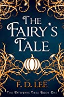 The Fairy's Tale (The Pathways Tree, #1)