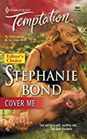 Cover Me (Mills & Boon Temptation)