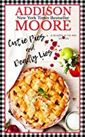 Cutie Pies and Deadly Lies: A Cozy Mystery (MURDER IN THE MIX Book 1)