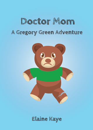 Doctor Mom (A Gregory Green Adventure #2)