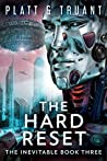 The Hard Reset (The Inevitable Book 3)