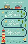 Love Like Water (Hearts in Hendricks #1)