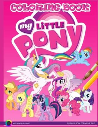 My Little Pony Coloring Book by Sarah Gray