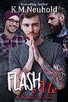 Flash Me (Heathens Ink #6)