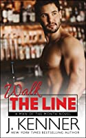 Walk the Line (Man of the Month, #12)