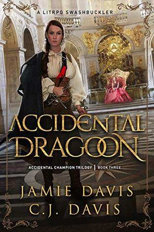 Accidental Champion Trilogy, Book 3 - Jamie Davis, C.J. Davis