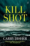 Kill Shot: A Wyatt Thriller