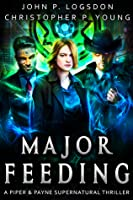 Major Feeding (Netherworld Paranormal Police Department #4)