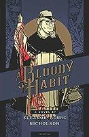 A Bloody Habit: A Novel