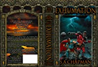 Exhumation: An Epic of Existentia (Acts of the Sojourner #1)