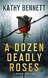 A Dozen Deadly Ro...