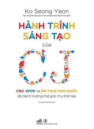 Hành Trình Sáng Tạo Của CJ - Creative Journey - CGV, KPOP Và ... by Ko Seong Yeon