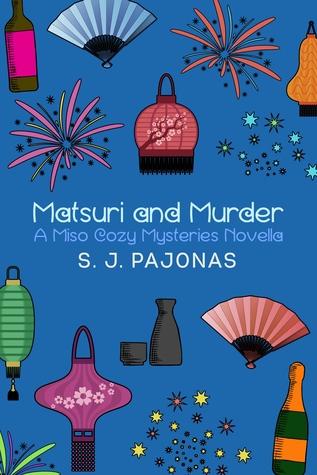Matsuri and Murder (Miso Cozy Mysteries #4.5)