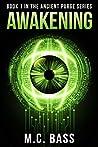 Awakening (Ancient Purge #1)