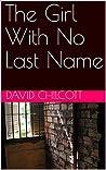 The Girl With No Last Name (John McBride, #6)