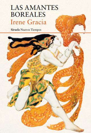 Las amantes boreales by Irene Gracia