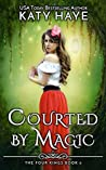 Courted By Magic (The Four Kings #6)