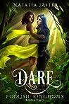Book cover for Dare (Foolish Kingdoms, #2)